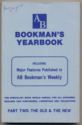 AB Bookman's Yearbook 1969: Part Two: The Old and the New