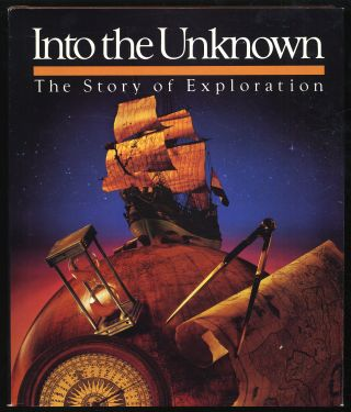 Into The Unknown: The Story Of Exploration