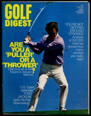 Golf Digest Volume 22 Number 6 June 1971