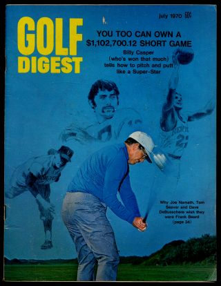 Golf Digest Volume 21 Number 7 July 1970
