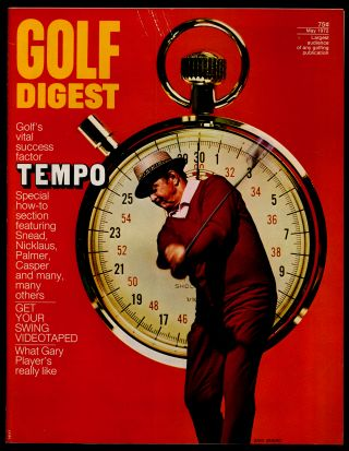 Golf Digest Volume 23 Number 5 May 1972