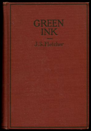 Green Ink and Other Stories. J. S. FLETCHER