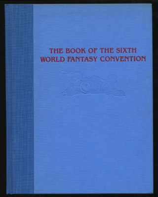 The Book of the Sixth World Fantasy Convention