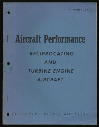 Aircraft Performance, Reciprocating and Turbine Engine Aircraft