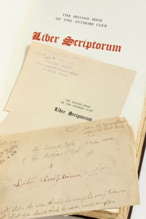 [Manuscripts]: Liber Scriptorum, The Second Book of the Authors Club [along with] Corrected Galley Proofs [and] Copy #2 of the Book