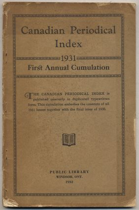 Canadian Periodical Index 1931 First Annual Cumulation