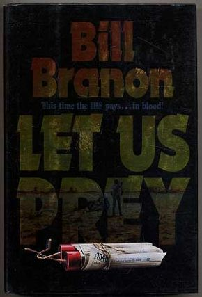 Let Us Prey. Bill BRANON