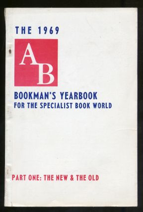 AB Bookman's Yearbook 1969: Part One: The New and the Old