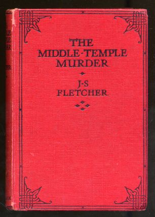 The Middle-Temple Murder. J. S. FLETCHER