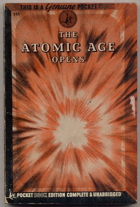 The Atomic Age Opens