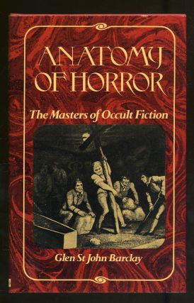 Anatomy of Horror. Glen St. John BARCLAY