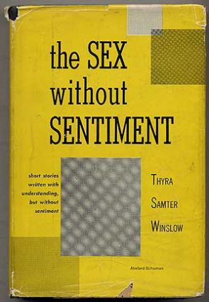 The Sex without Sentiment