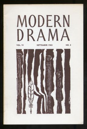 Modern Drama Volume VI Number 2 September 1963
