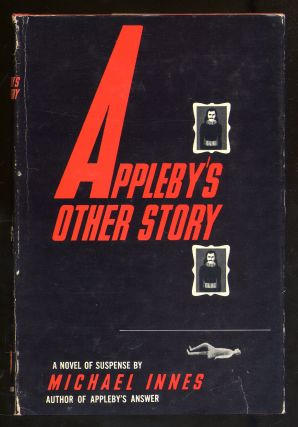 Appleby's Other Story. Michael INNES