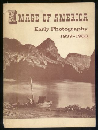 Image of America, Early Photography 1839-1900