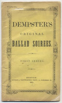 Dempster's Original Ballad Soirees. First Series