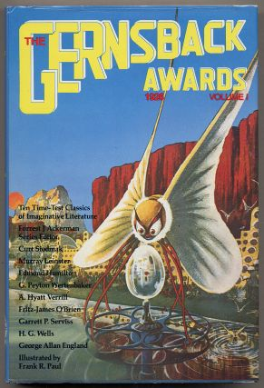 The Gernsback Awards 1926: Volume I. Forrest J. ACKERMAN