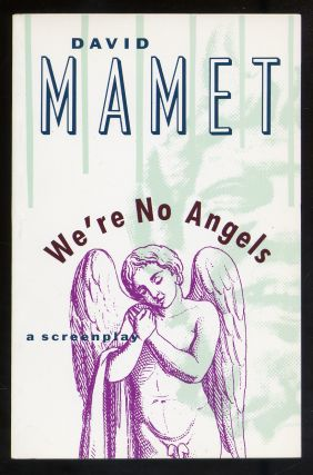 We're No Angels. David MAMET