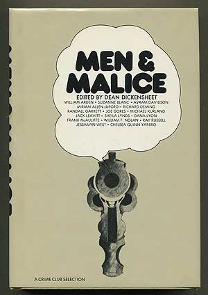 Men & Malice: An Anthology of Mystery and Suspense by West Coast Authors. Dean DICKENSHEET