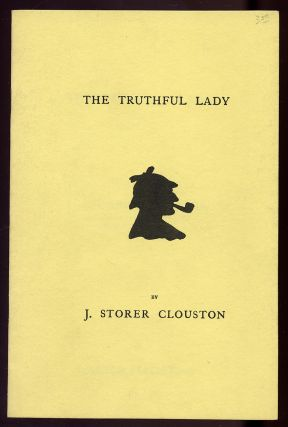 The Truthful Lady. J. Storer CLOUSTON