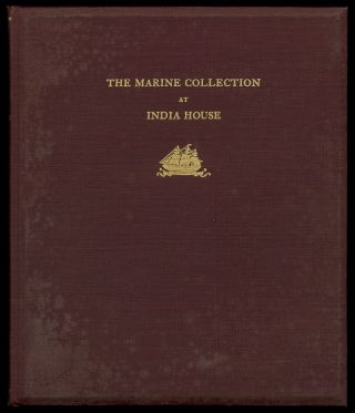 A Descriptive Catalogue of the Marine Collection to be Found at India House