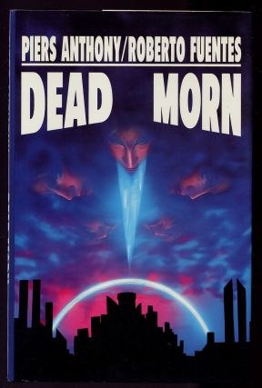 Dead Morn. Piers ANTHONY, Roberto Fuentes