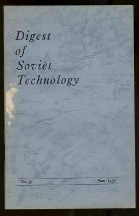 Digest of Soviet Technology: June 1959, No. 3