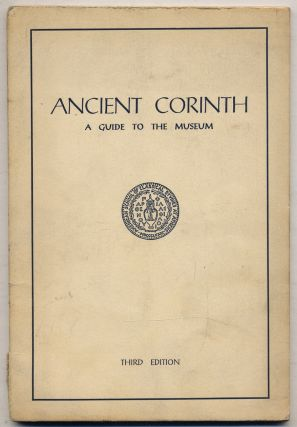 Ancient Corinth A Guide to the Museum