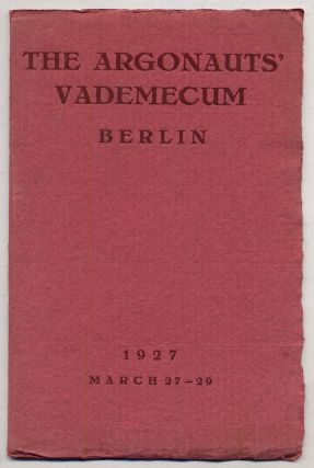 The Argonauts' Vademecum Berlin, Germany. A Short-Cut Lesson and Souvenir for the Members of the...