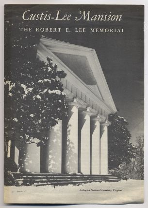 Custis-Lee Mansion: The Robert E. Lee Memorial