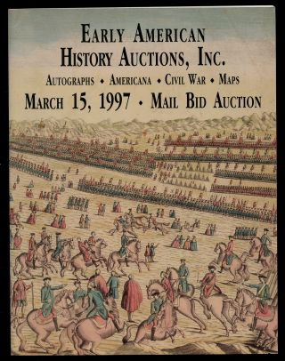 Early American History Auctions, Inc.: March 15, 1997