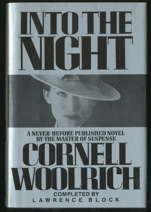 Into the Night. Cornell WOOLRICH, Lawrence Block