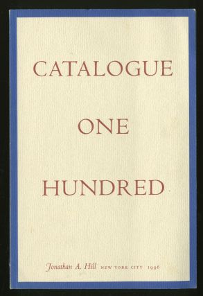 Catalogue 100: For My Twenty-Five Years in the Rare Book World