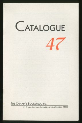Catalogue 47: The Captain's Bookshelf, Inc