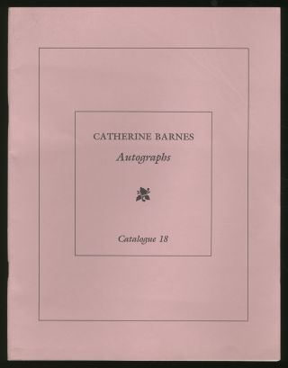 Catherine Barnes: Autographs & Signed Books: Catalogue 18