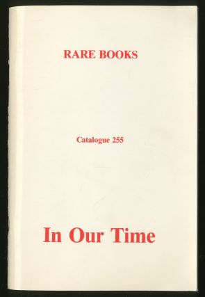 In Our Time Rare Books: Catalogue 255
