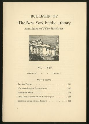 Bulletin Of The New York Public Library: Volume 59 Number 7 July, 1955