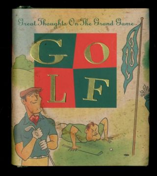 Golf: Great Thoughts On The Grand Game