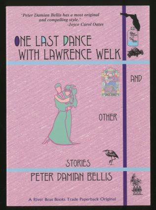 One Last Dance With Lawrence Welk and Other Stories