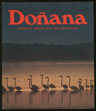 Donana Spain's Wildlife Wilderness