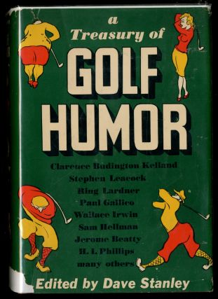 A Treasury of Golf Humor. Dave STANLEY