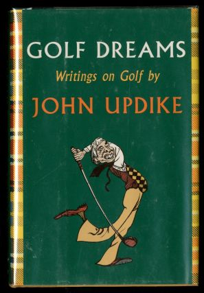 Golf Dreams. John UPDIKE