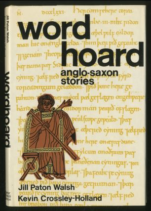 Word Hoard: Anglo-Saxon Stories