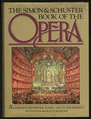 The Simon and Schuster Book of the Opera