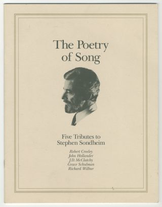 The Poetry of Song: Five Tributes to Stephen Sondheim. Stephen SONDHEIM, John Hollander Robert...