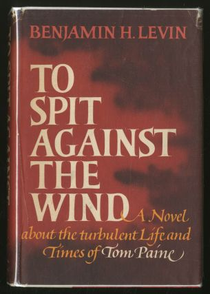 To Spit Against the Wind