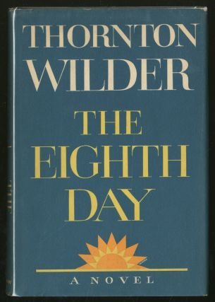 The Eighth Day. Thornton WILDER