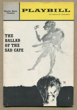 Playbill]: The Ballad of the Sad Cafe. Edward ALBEE, Carson McCullers