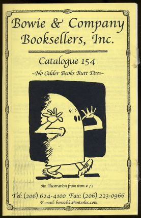 Bowie & Company Booksellers: Catalogue 154