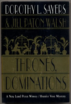 Thrones, Dominations. Dorothy L. SAYERS, Jill Paton Walsh